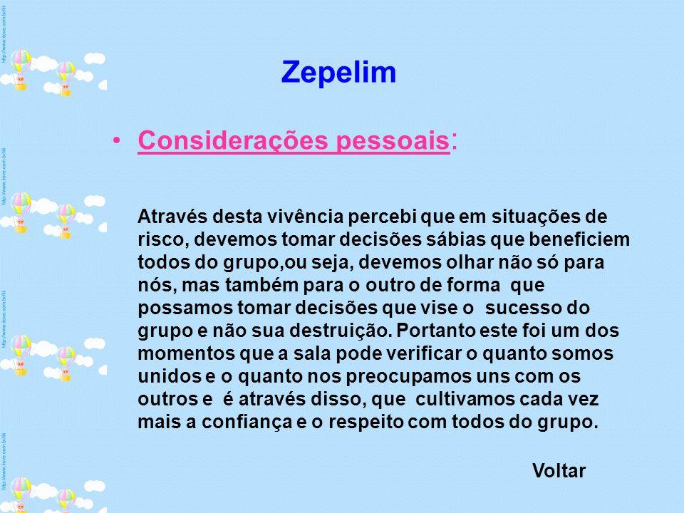 Zepelim Considerações pessoais: