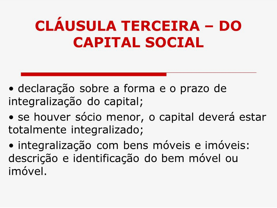 CLÁUSULA TERCEIRA – DO CAPITAL SOCIAL