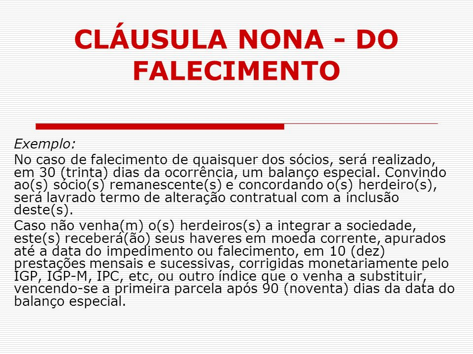 CLÁUSULA NONA - DO FALECIMENTO