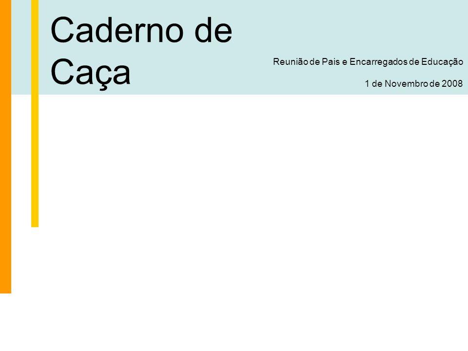Caderno de Caça Reunião de Pais e Encarregados de Educação