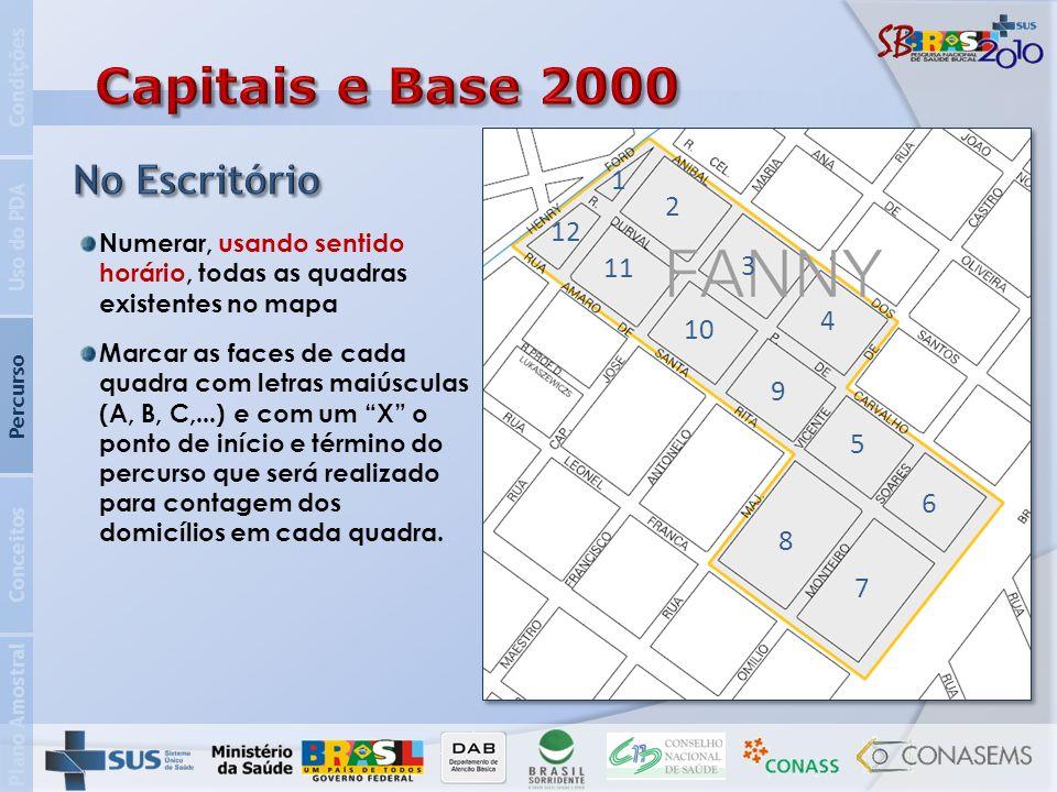 Capitais e Base 2000 No Escritório 1 2 12 11 3 4 10 9 5 6 8 7