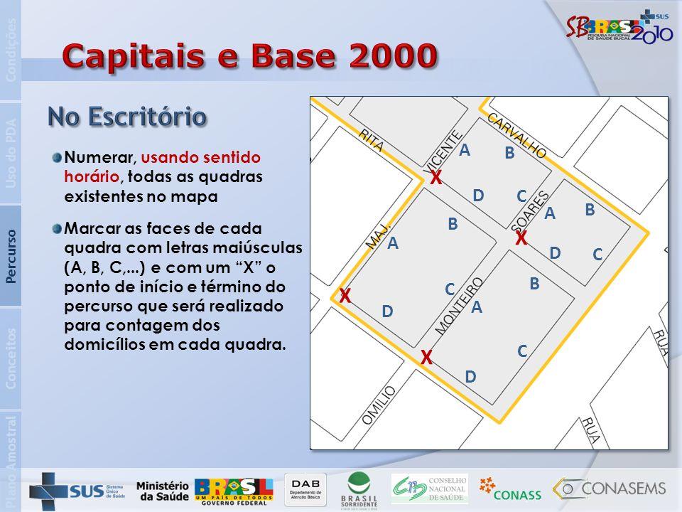 Capitais e Base 2000 No Escritório X X X X A B D C B A B A D C B C A D