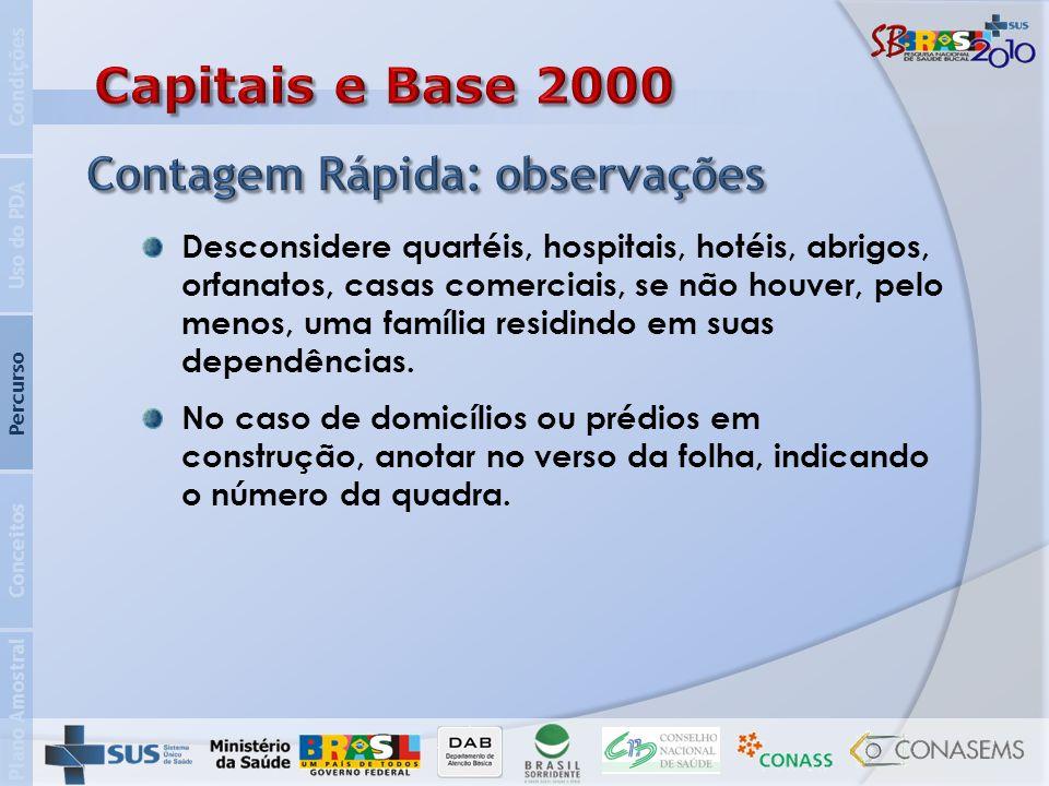 Capitais e Base 2000 Contagem Rápida: observações