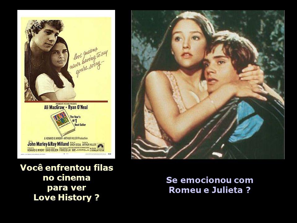 Você enfrentou filas no cinema para ver Love History Se emocionou com Romeu e Julieta