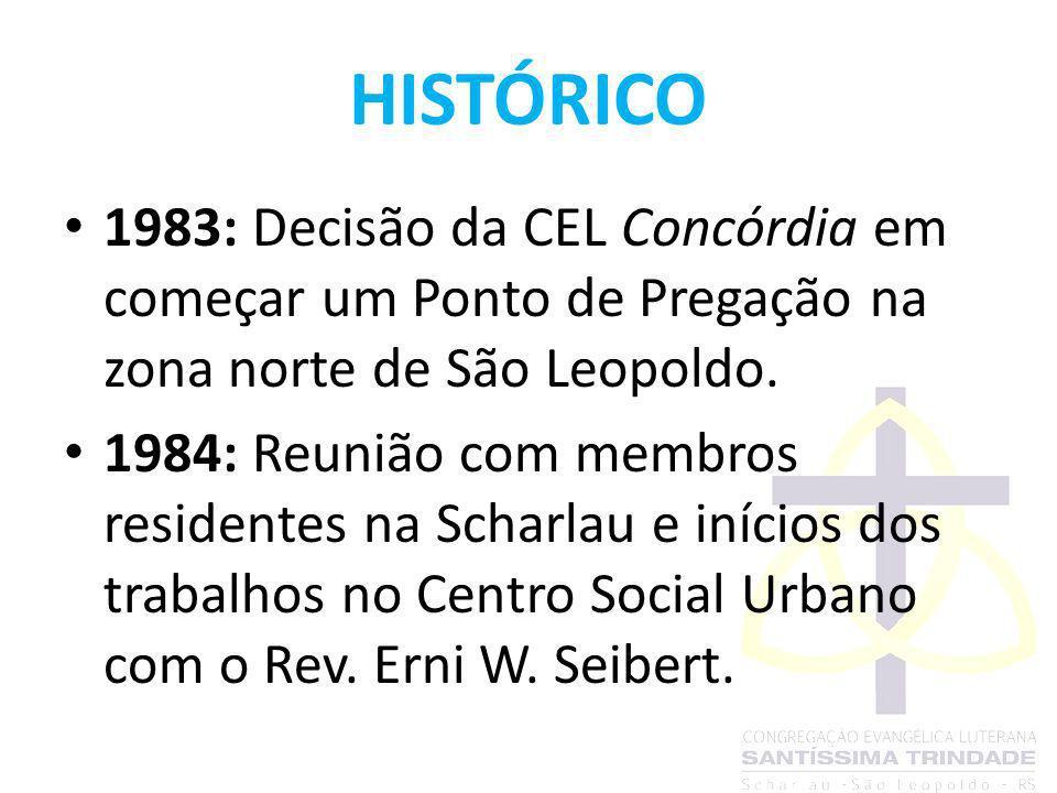 HISTÓRICO 1983: Decisão da CEL Concórdia em começar um Ponto de Pregação na zona norte de São Leopoldo.