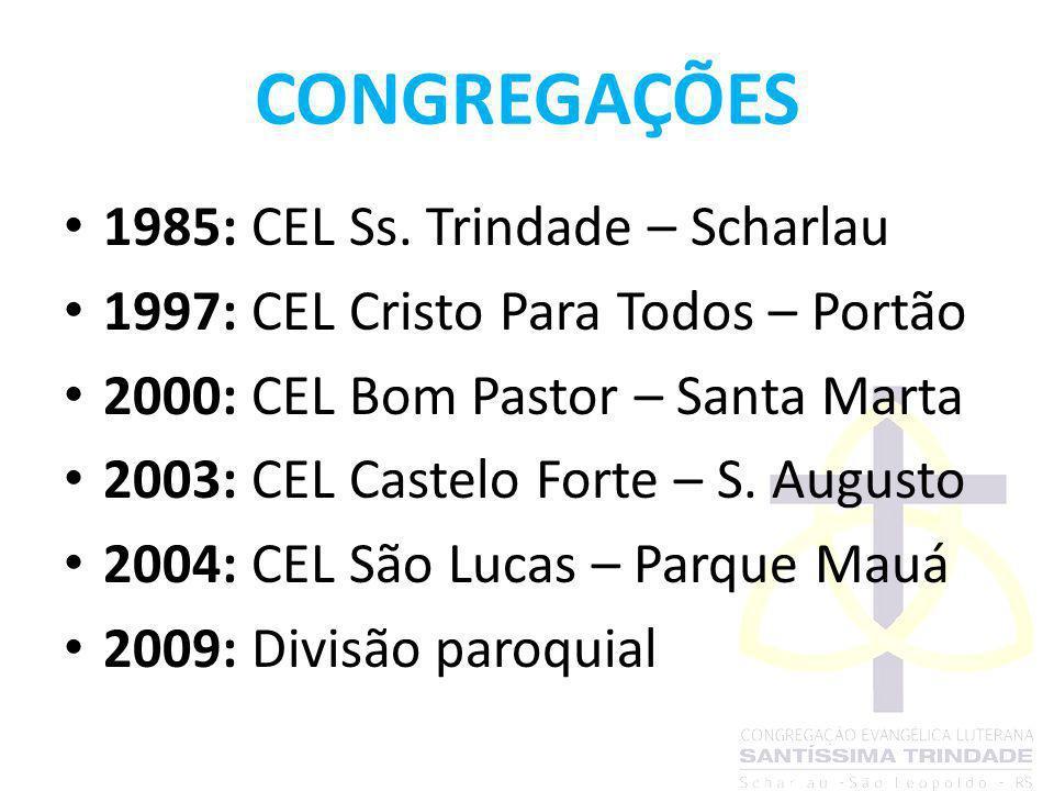 CONGREGAÇÕES 1985: CEL Ss. Trindade – Scharlau