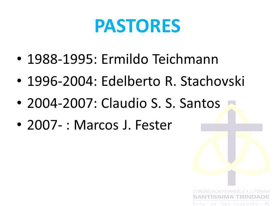 PASTORES 1988-1995: Ermildo Teichmann