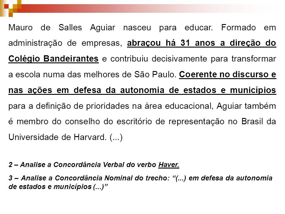 Mauro de Salles Aguiar nasceu para educar