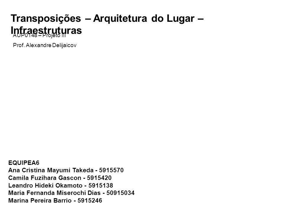 Transposições – Arquitetura do Lugar – Infraestruturas