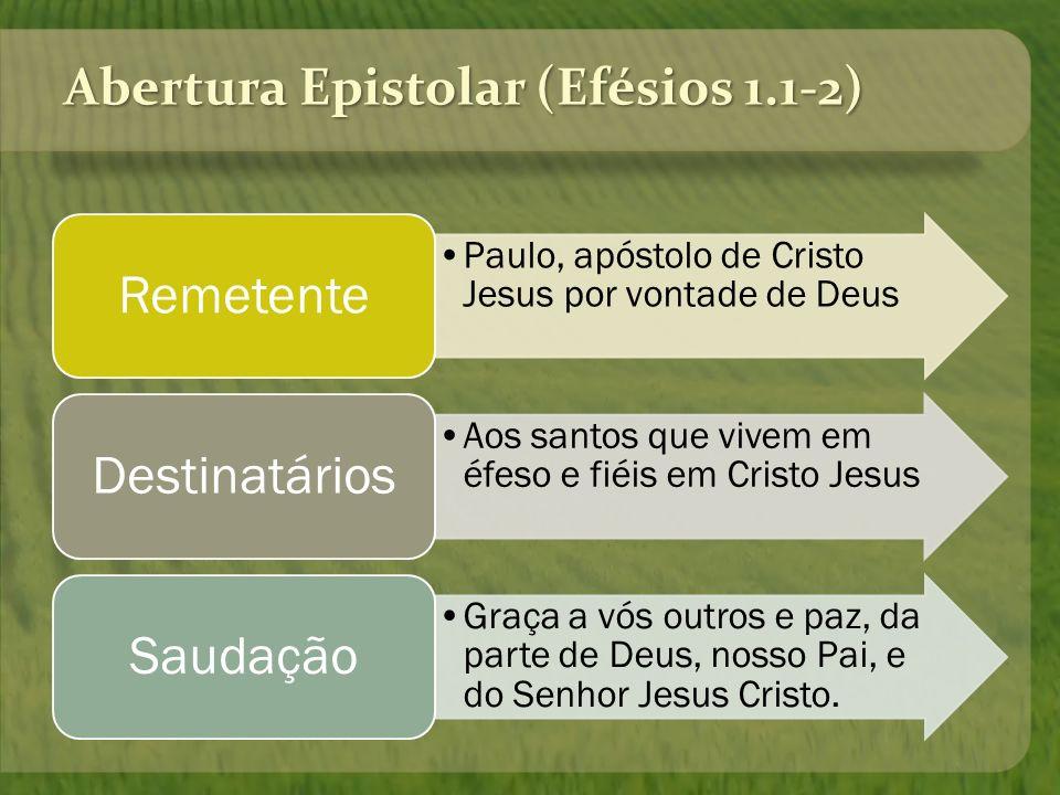Abertura Epistolar (Efésios 1.1-2)