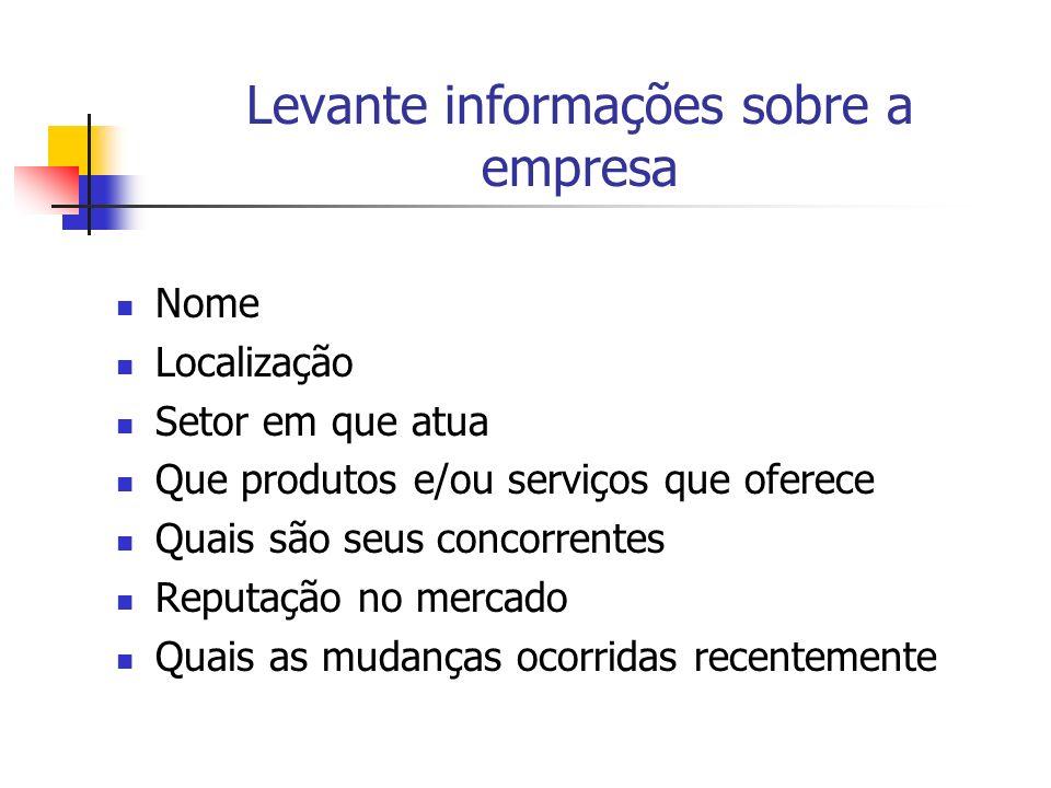 Levante informações sobre a empresa
