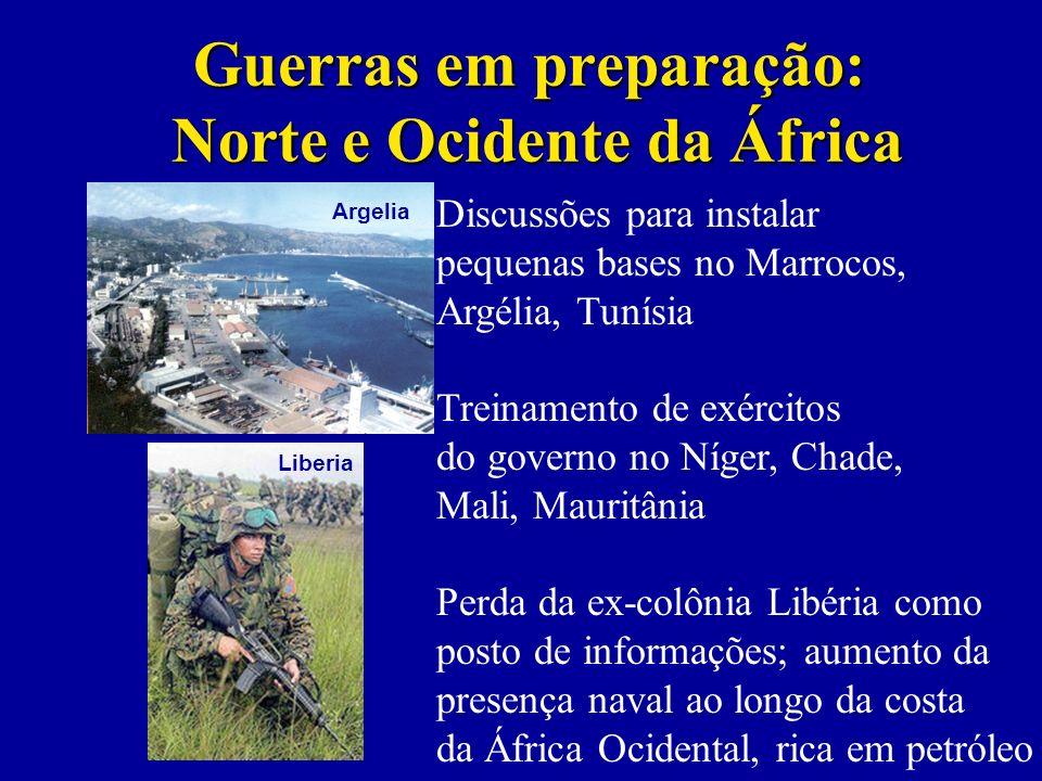 Guerras em preparação: Norte e Ocidente da África