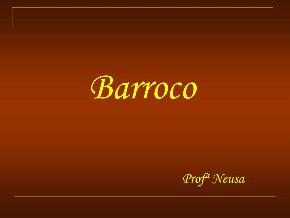 Barroco Profª Neusa