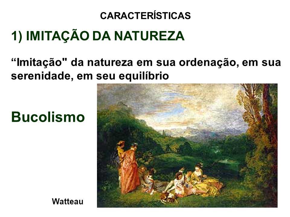 Bucolismo 1) IMITAÇÃO DA NATUREZA