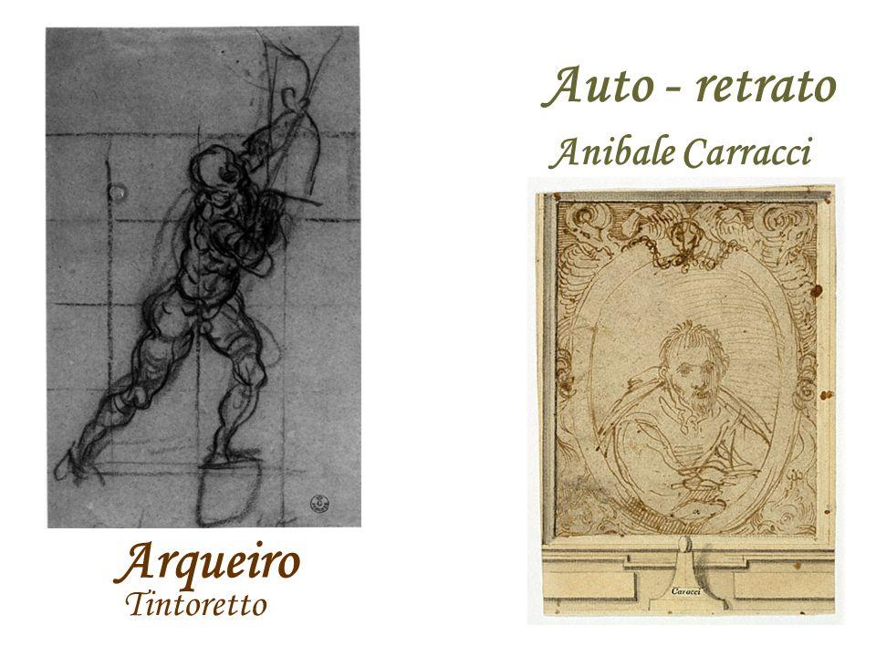 Auto - retrato Anibale Carracci Arqueiro Tintoretto