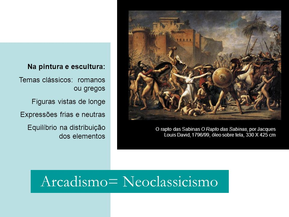 Arcadismo= Neoclassicismo