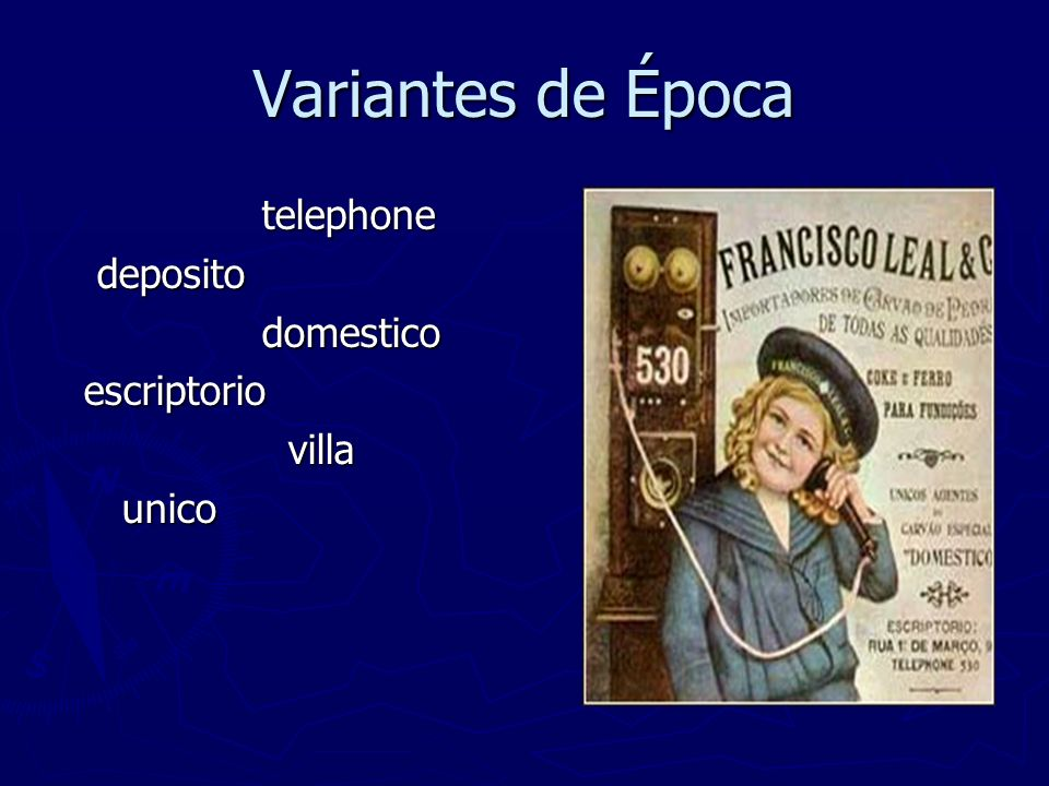 Variantes de Época telephone deposito domestico escriptorio villa