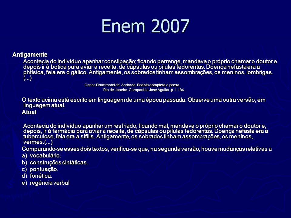 Enem 2007 Antigamente.