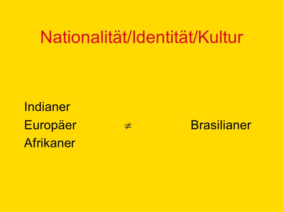 Nationalität/Identität/Kultur