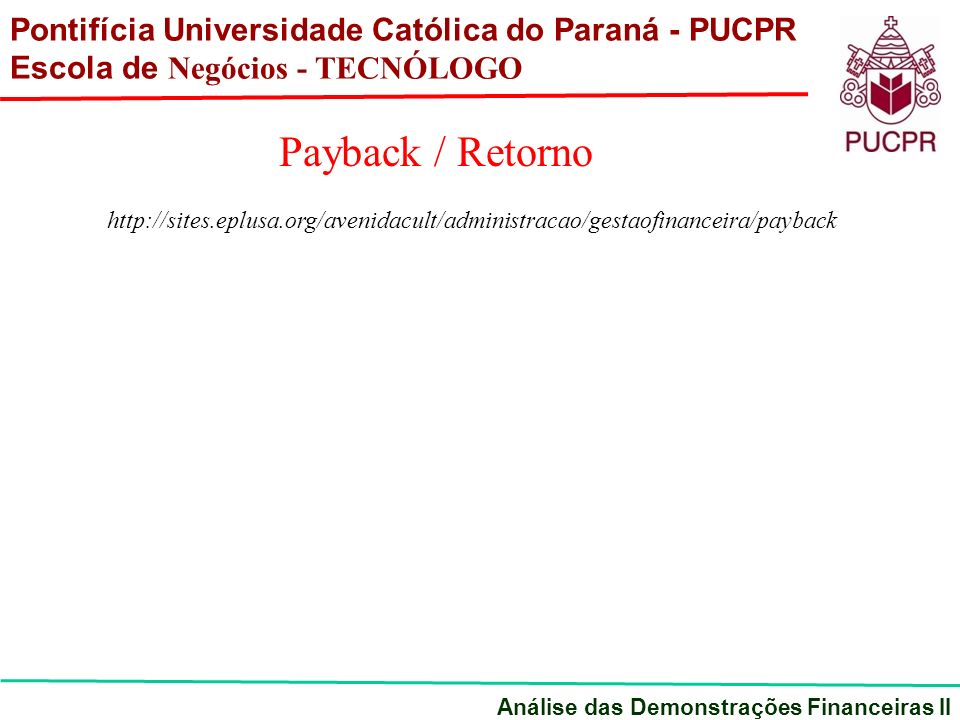 http://sites.eplusa.org/avenidacult/administracao/gestaofinanceira/payback