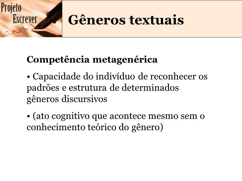 Gêneros textuais Competência metagenérica