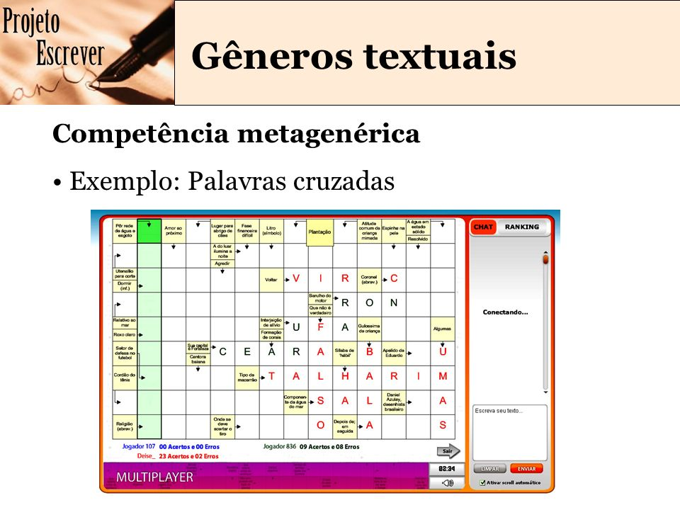 Gêneros textuais Competência metagenérica Exemplo: Palavras cruzadas