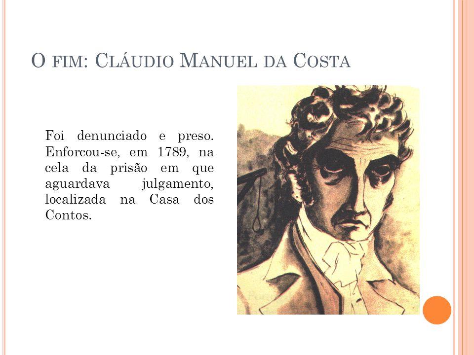 O fim: Cláudio Manuel da Costa