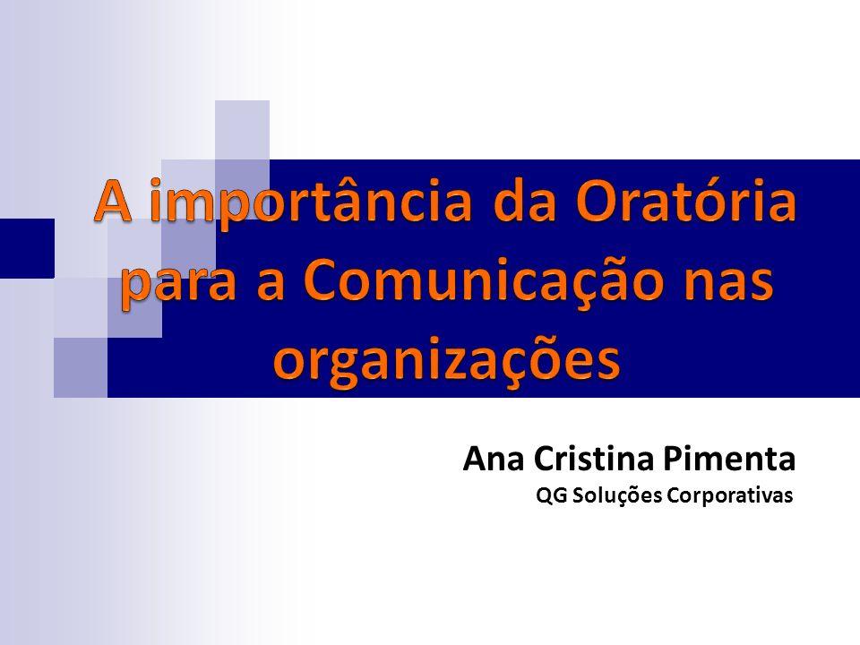 A importância da Oratória para a Comunicação nas organizações