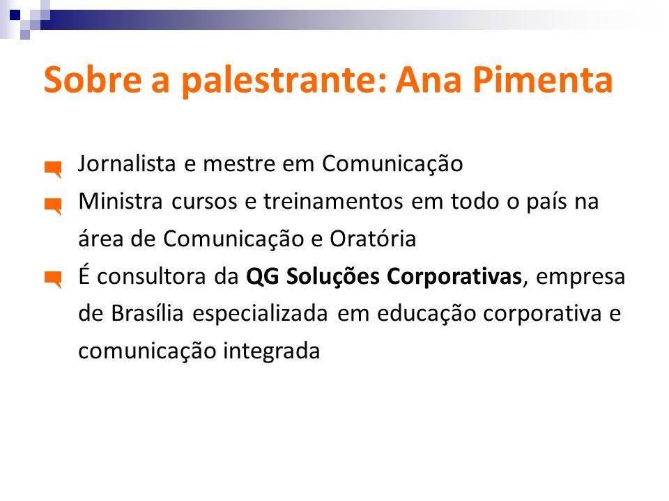 Sobre a palestrante: Ana Pimenta