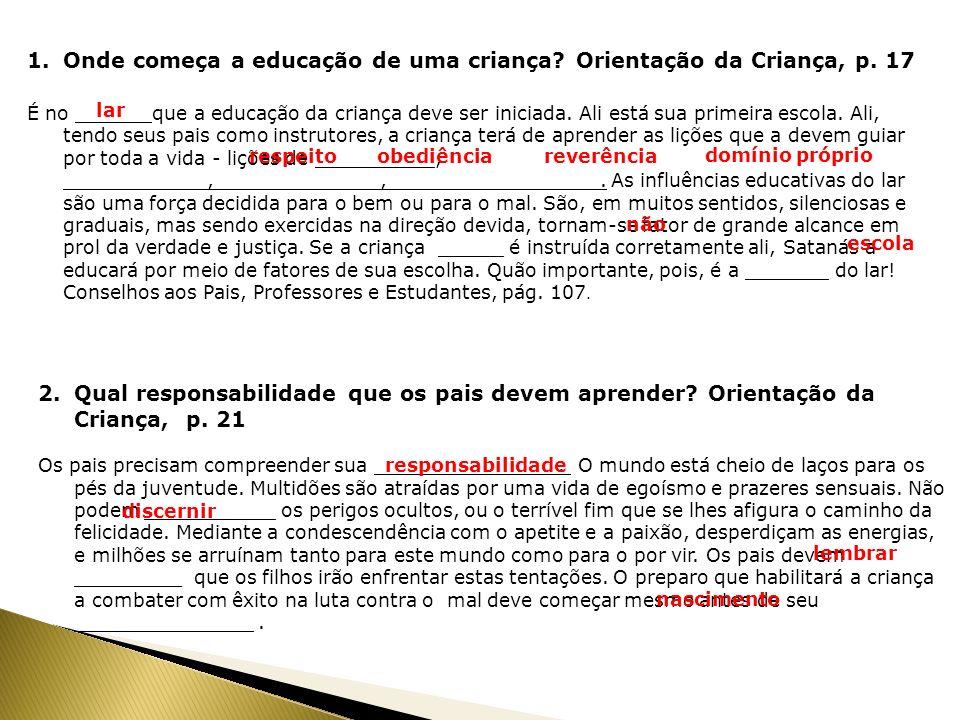 Onde começa a educação de uma criança Orientação da Criança, p. 17