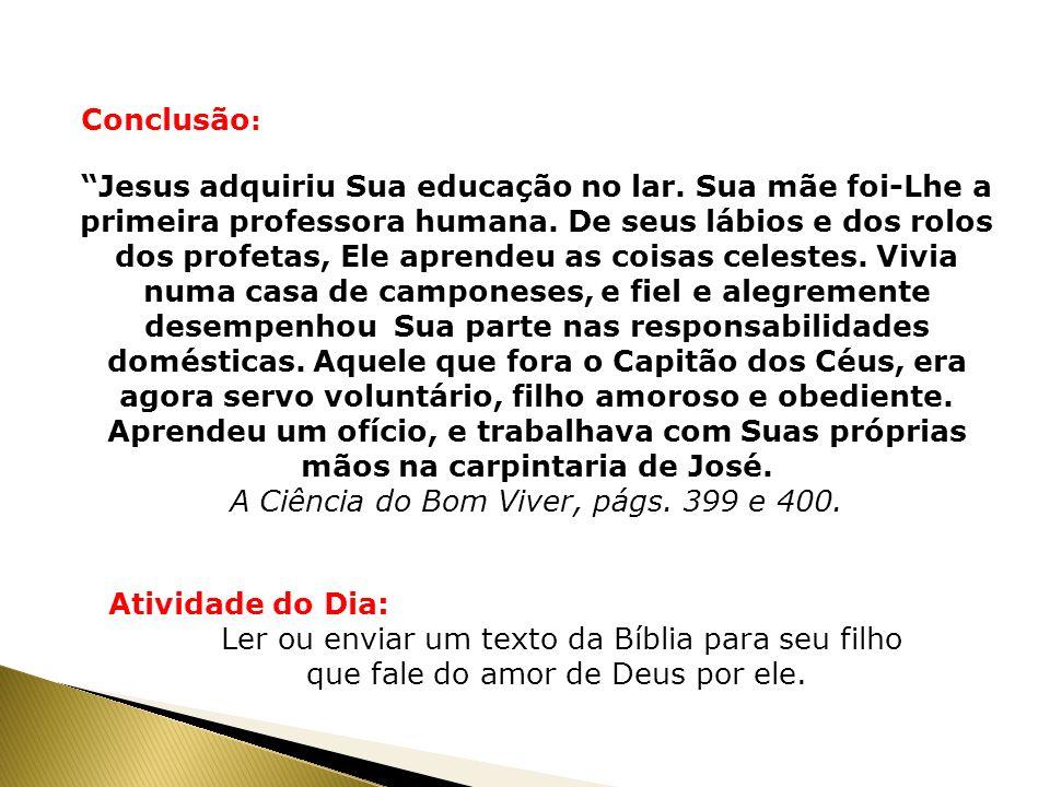 A Ciência do Bom Viver, págs. 399 e 400.