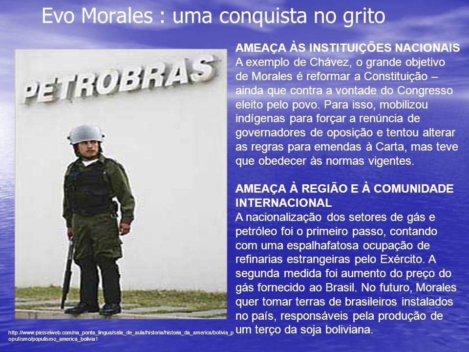Evo Morales : uma conquista no grito