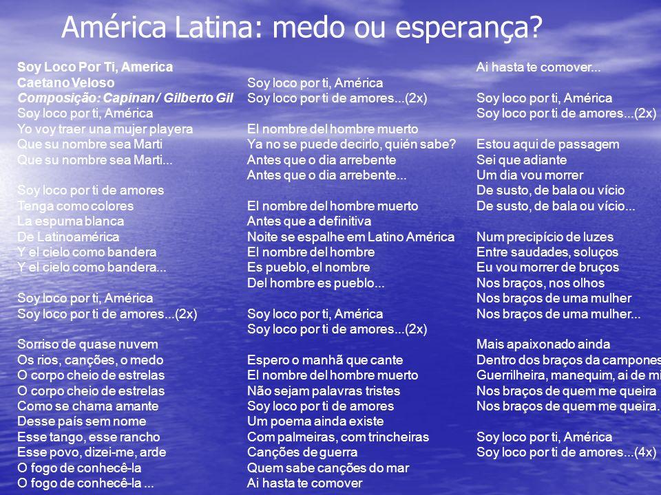 América Latina: medo ou esperança