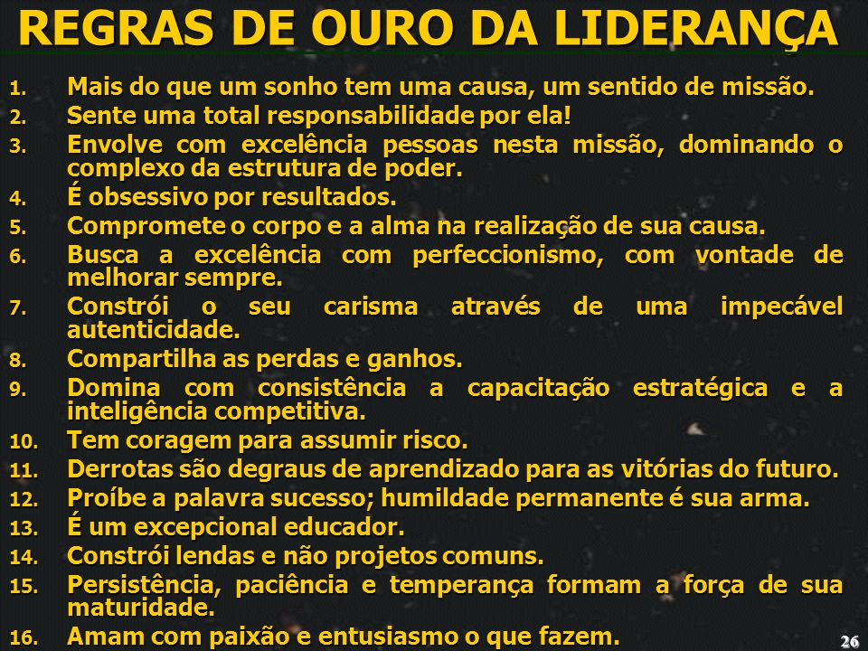 REGRAS DE OURO DA LIDERANÇA