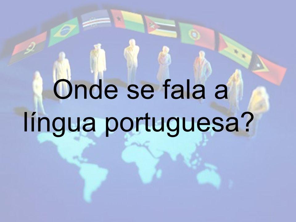 Onde se fala a língua portuguesa