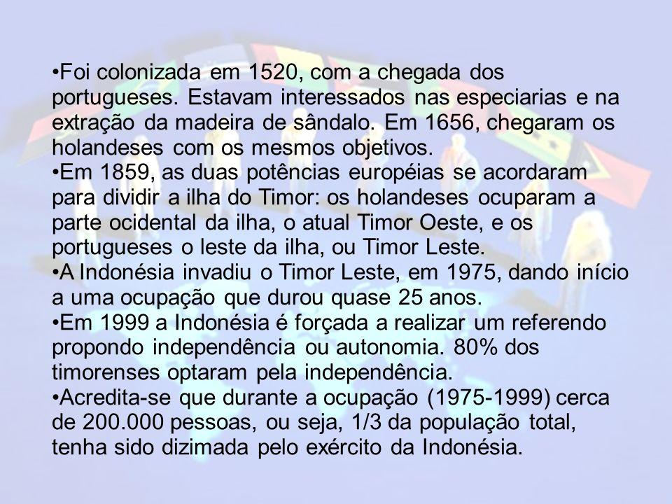 Foi colonizada em 1520, com a chegada dos portugueses