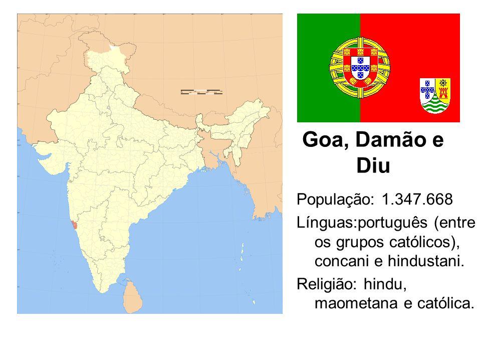 Goa, Damão e Diu População: 1.347.668