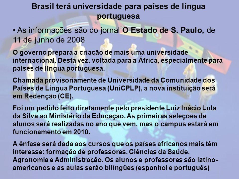 Brasil terá universidade para países de língua portuguesa