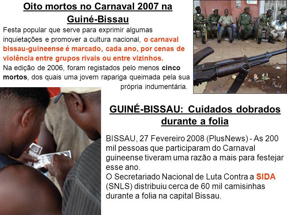 GUINÉ-BISSAU: Cuidados dobrados durante a folia