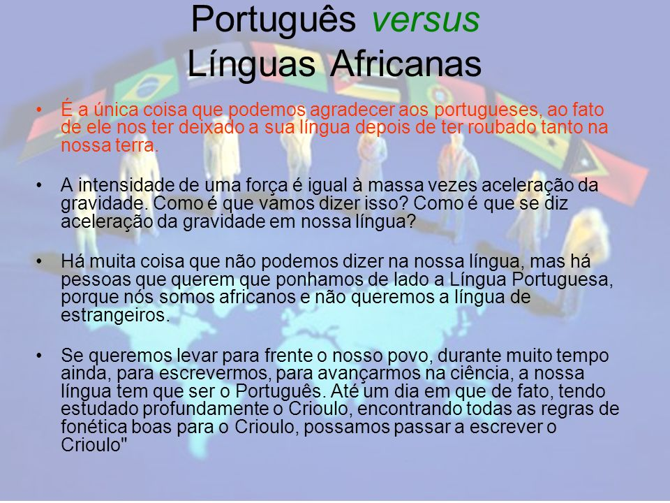 Português versus Línguas Africanas