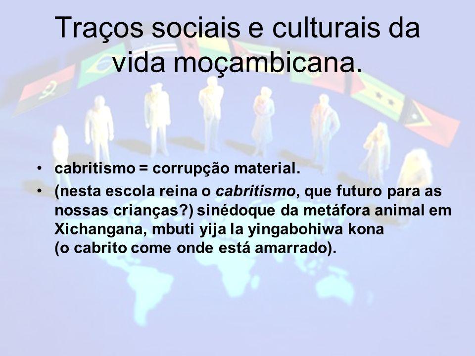 Traços sociais e culturais da vida moçambicana.