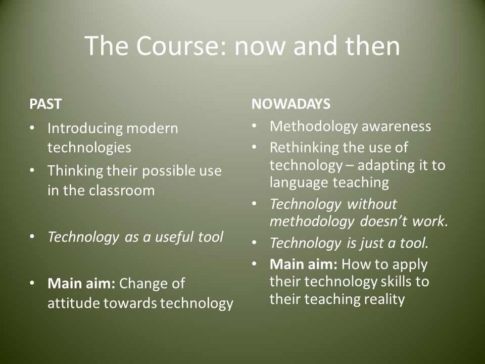 The Course: now and then