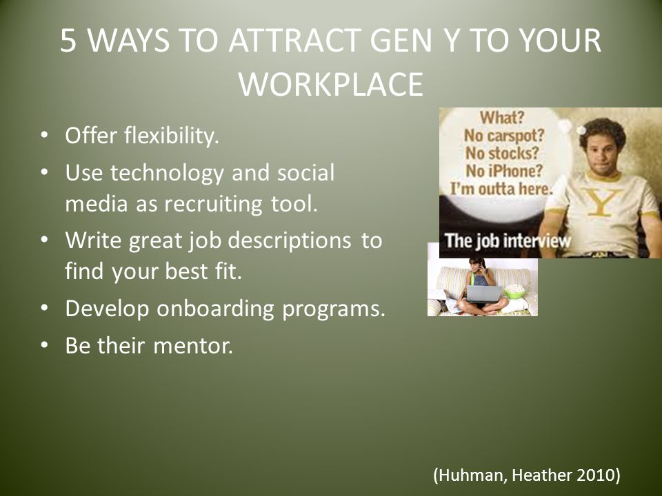 5 WAYS TO ATTRACT GEN Y TO YOUR WORKPLACE