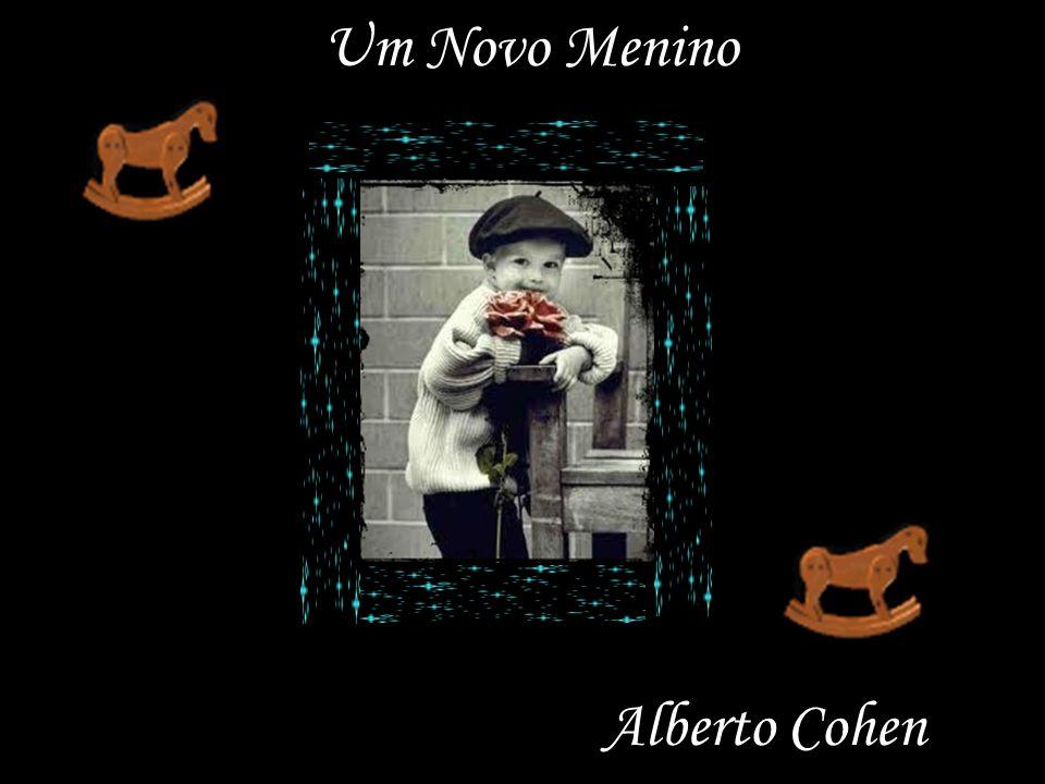 Um Novo Menino Alberto Cohen