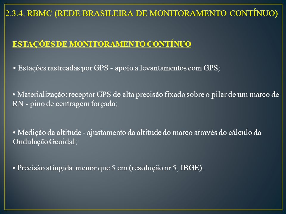 2.3.4. RBMC (REDE BRASILEIRA DE MONITORAMENTO CONTÍNUO)