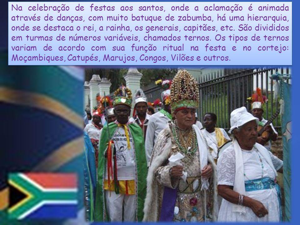 Na celebração de festas aos santos, onde a aclamação é animada através de danças, com muito batuque de zabumba, há uma hierarquia, onde se destaca o rei, a rainha, os generais, capitães, etc.