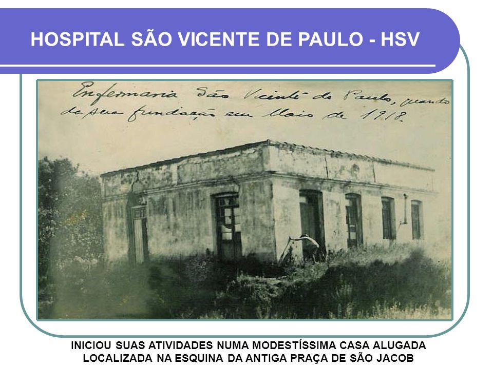 HOSPITAL SÃO VICENTE DE PAULO - HSV