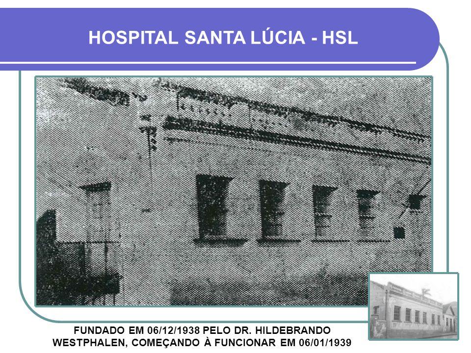 HOSPITAL SANTA LÚCIA - HSL