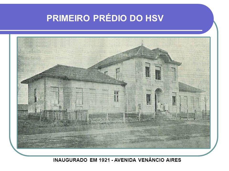 INAUGURADO EM 1921 - AVENIDA VENÂNCIO AIRES