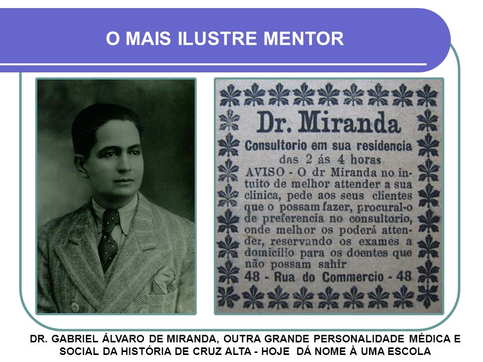 O MAIS ILUSTRE MENTOR DR.